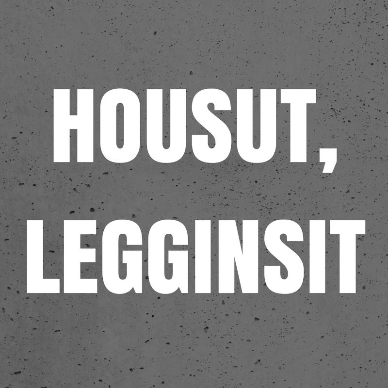 HOUSUT, LEGGINSIT